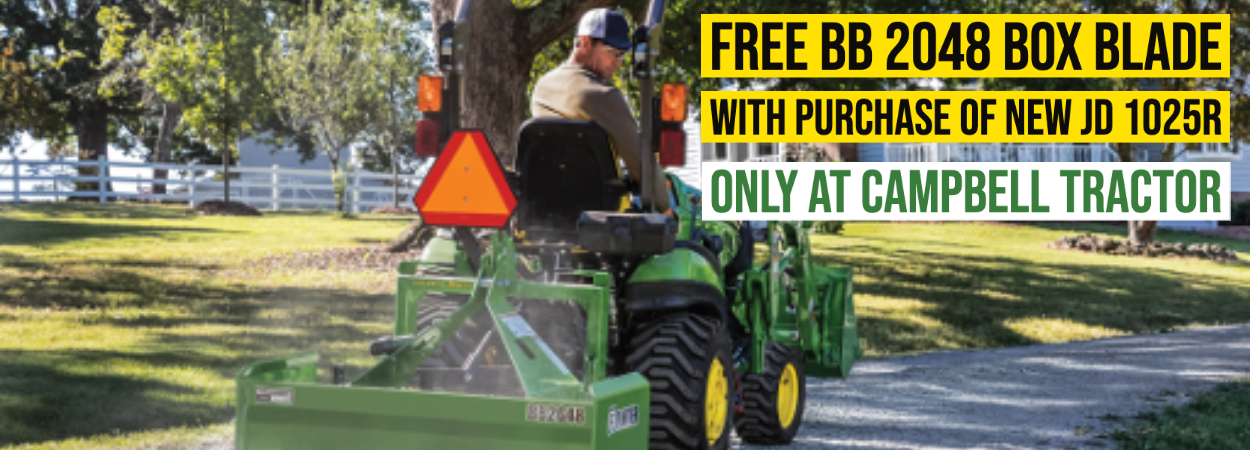 Free BB2048 Box Blade with purchase of new John Deere 1025R